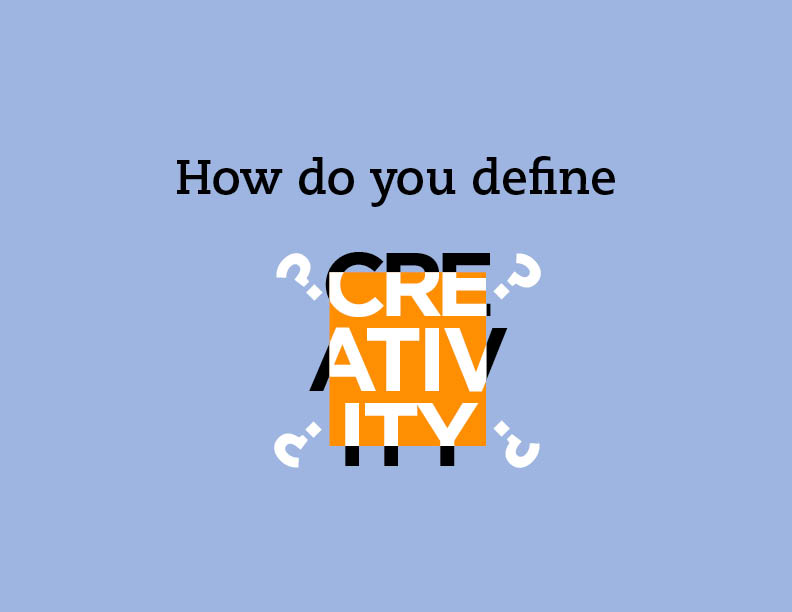 Define.creativity